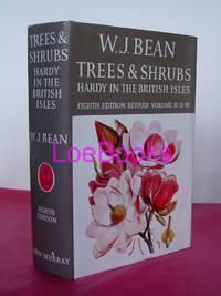 TREES AND SHRUBS HARDY IN THE BRITISH ISLES  Volume III, N - Rh