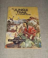 image of The Jungle Trail [ LLOYD'S Boy's Adventure Series # 30