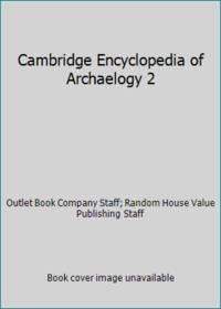 Cambridge Encyclopedia of Archaelogy 2