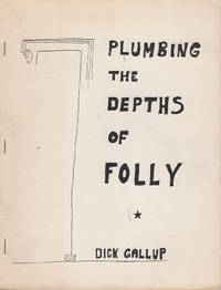 Plumbing the Depths of Folly
