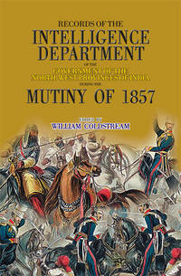 RECORDS OF INTELLIGENCE DEPARTMENT MUTINY 1857
