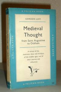 Medieval Thought - from Saint Augustine to Ockham