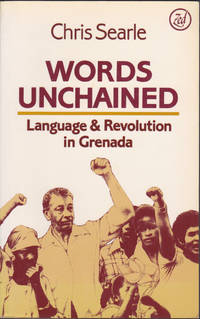 image of Words Unchained : Language and Revolution in Grenada
