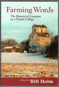 image of Farming Words: The Harvest of Literature at a Prairie College (Southwest Minnesota State University)