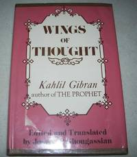 Kahlil Gibran: Wings of Thought, The People's Philosopher