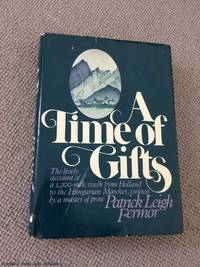 image of A Time of Gifts (1st US edition)