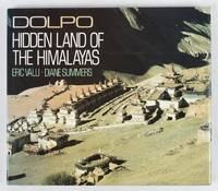 Dolpo: Hidden Land of the Himalayas.