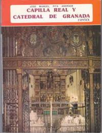 La Capilla Real Y La Catedral De Granada: (Spanish Edition)