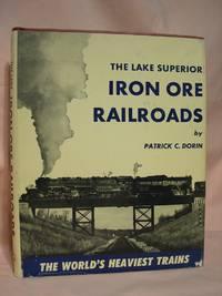 image of THE LAKE SUPERIOR IRON ORE RAILROADS.