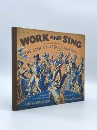 image of Work and Sing: A Collection of the Songs that Built America