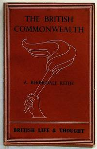British Life and Thought No. I: The British Commonwealth of Nations