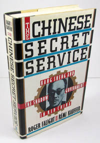 The Chinese Secret Service: Kang Sheng and The Shadow Government in Red China