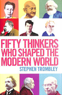 image of Fifty Thinkers Who Shaped the Modern World