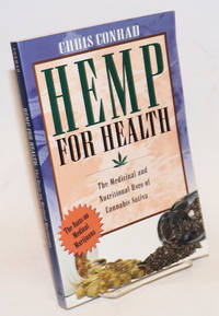 image of Hemp for Health: The Medicinal and Nutritional Uses of Cannabis Sativa
