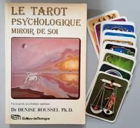 image of Le tarot psychologique, miroir de soi. Un essai de psychologie appliqué