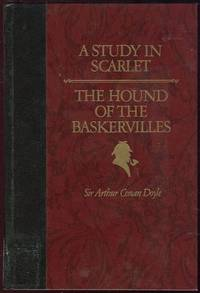 STUDY IN SCARLET AND THE HOUND OF THE BASKERVILLES