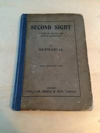 image of Second Sight: A Study of Natural and Induced Clairvoyance