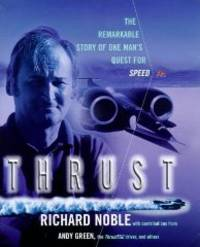 Thrust: The Remarkable Story of One Man's Quest for Speed(Signed)