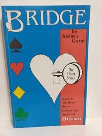 Heart Series: Introduction to Bridge Defense (Book 3)