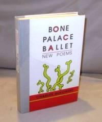 image of Bone Palace Ballet: New Poems.