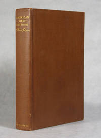 image of American First Editions, Bibliographic Check Lists Of The Works Of 146 American Authors, Revised And Enlarged