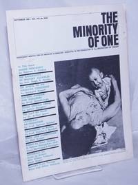 image of The minority of one; 1966, Sep, Vol. 8 No. 82 (whole number) independent monthly publication, dedicated to the elimination of all thought restrictions except for the truth [subhead later modified to read] Independent monthly for an American alternative --dedicated to the eradication of all restrictions on thought [broken run, 67 unduplicated items]