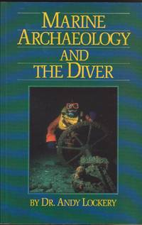 Marine Archaeology and the Diver