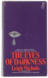 The Eyes of Darkness by  Leigh  Dean R. as Nichols - Paperback - First Edition - 1981 - from Mystery Cove Book Shop and Biblio.com