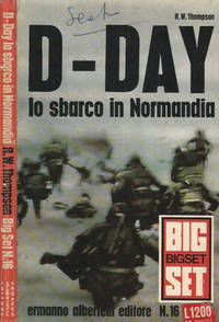 D - Day  lo sbarco in Normandia