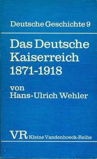 Das Deutsche Kaiserreich: 1871-1918