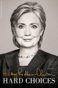 Hillary Rodham Clinton New Memoir