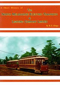 image of A Short History of the North Melbourne Electric Tramways & Lighting Company Limited