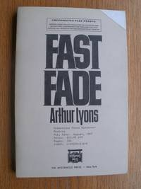 Fast Fade by  Arthur Lyons - Paperback - Uncorrected Page Proofs - 1987 - from Scene of the Crime Books, IOBA (SKU: biblio15062)