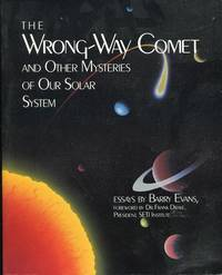 The Wrong-Way Comet and Other Mysteries of Our Solar System