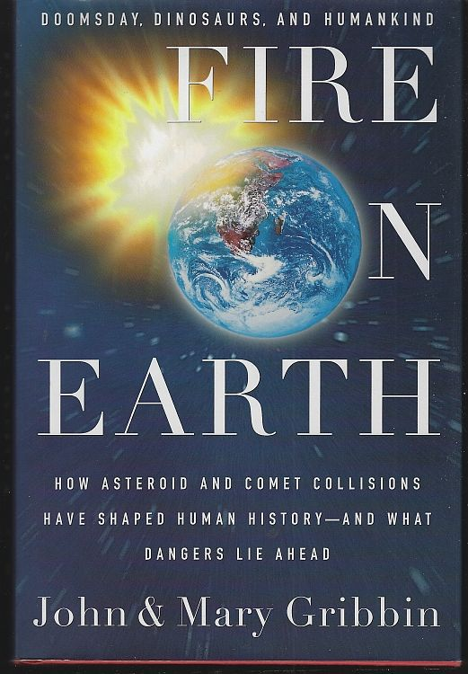 Image for FIRE ON EARTH Doomsday, Dinosaurs, and Humankind