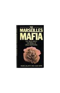 Marseilles Mafia: Truth Behind the World of Drug Trafficking