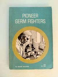 Pioneer Germ Fighters