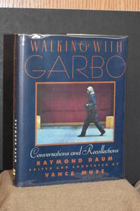 Walking With Garbo; Conversations and Recollections