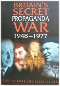 Britain's Secret Propaganda War, 1948 - 1977