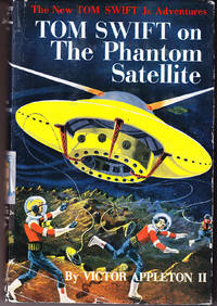 Tom Swift on the Phantom Satellite (# 9) by  Victor Appleton II - Hardcover - Reprint - 1956 - from John Thompson and Biblio.com