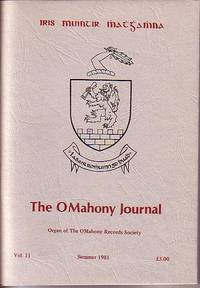 The OMahoney Journal - Organ of the OMahoney Records Society - Summer 1981, Vol. 11
