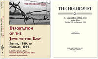 Holocaust Series Vol. 8: Deportation of the Jews to the East..