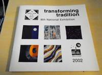 image of Transforming Tradition. 8th National Exhibition of Members' Work