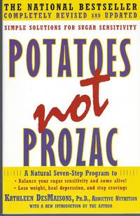 image of Potatoes Not Prozac: Solutions For Sugar Sensitivity