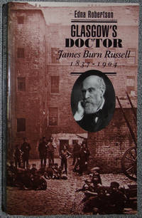 Glasgow's Doctor : James Burn Russell, Moh, 1837-1904