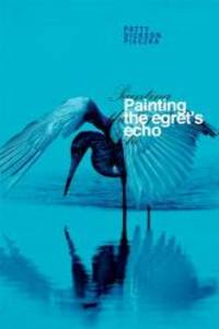 Painting the Egret's Echo