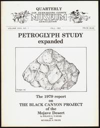 A 1979 Preliminary Report on the Black Canyon Project of the Mojave Desert (Quarterly San Bernardino County Museum Association, Volume XXIX, No. 1, Fall 1981)