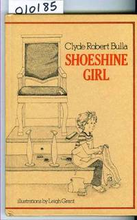 Shoeshine Girl by Bulla Clyde Robert - Hardcover - 1975 - from Francois Books and Biblio.co.uk