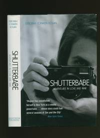 Shutterbabe; Adventures in Love and War