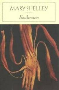 Frankenstein (Barnes & Noble Classics) by Mary Wollstonecraft Shelley - Hardcover - 2004-02-03 - from Books Express (SKU: 1593081618n)